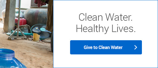 Clean Water. Healthy Lives. - Give to Clean Water