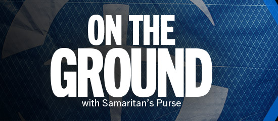 Listen Now to On the Ground with Samaritan's Purse. A new podcast featuring Kristy Graham