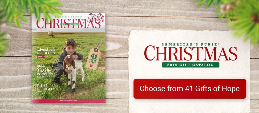 amaritan's Purse Gift Catalog - Choose from 41 Gifts of Hope
