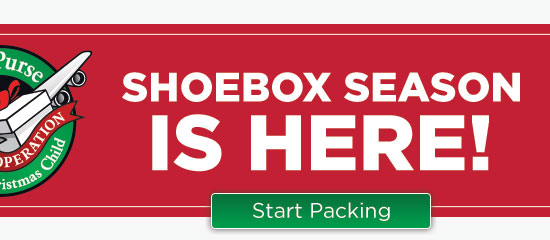 Shoebox Season is Here - Start Packing