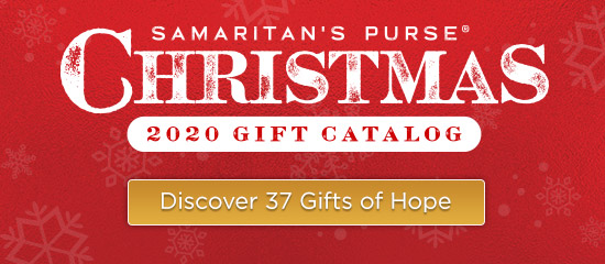 Samaritan's Purse 2020 Gift Catalog - Discover 37 Gifts of Hope